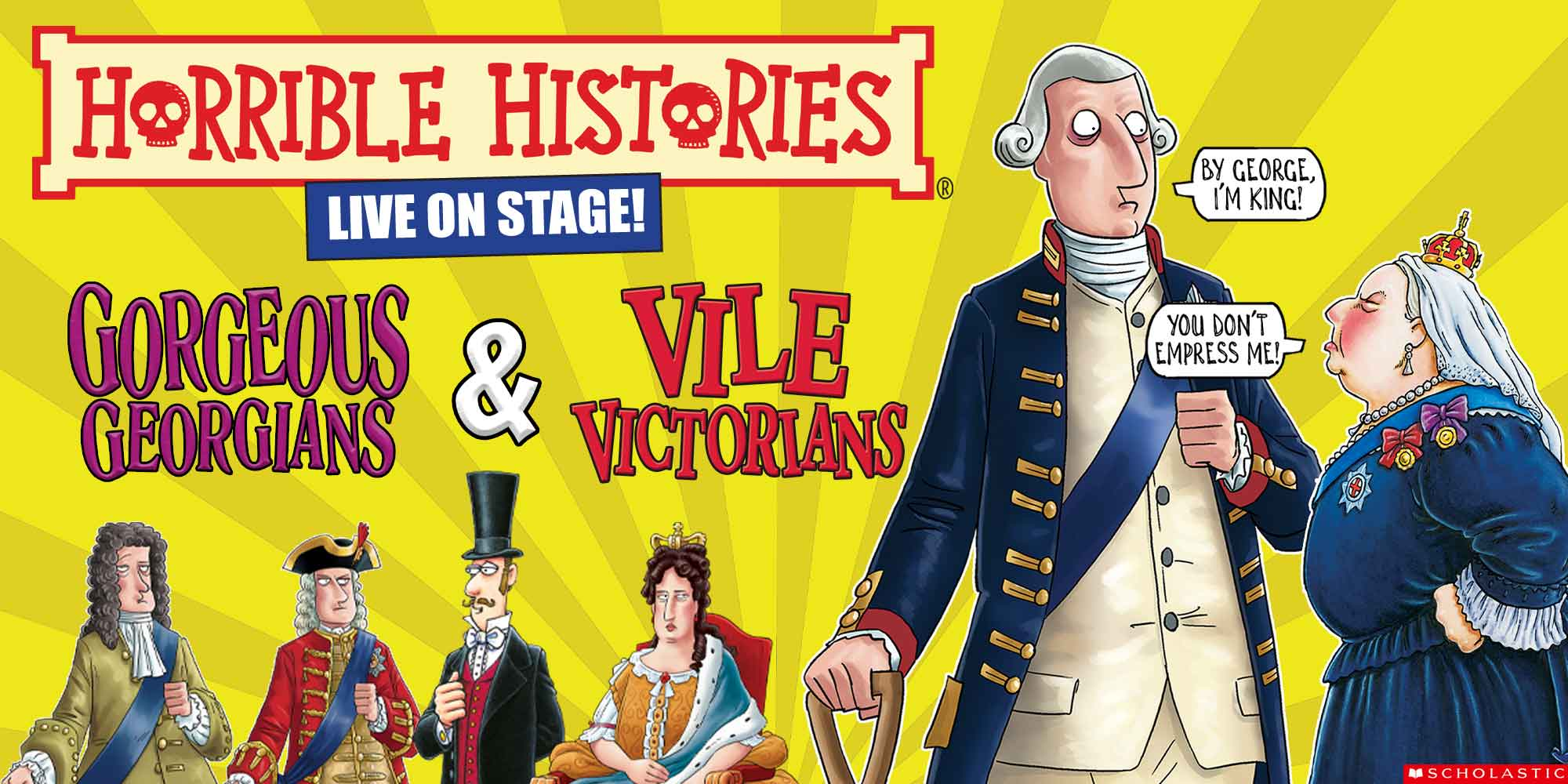 Horrible Histories: Gorgeous Georgians & Vile Victorians